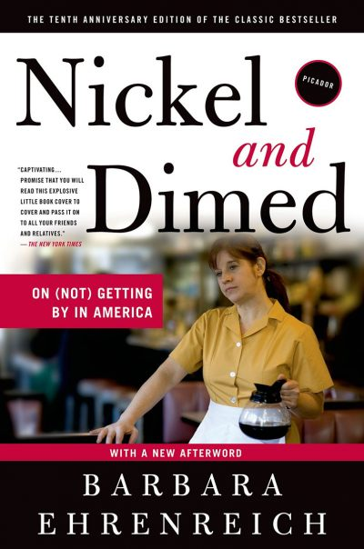 Nickle and Dimed On (Not) Getting By In America